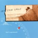 Rolf Luginbuehl - Set The Sails 1997